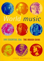 World Music: 100 Essential CDs