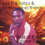 Best of Kakai (Kilonzo) Vol 2