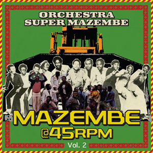 Mazembe @ 45RPM Vol 2